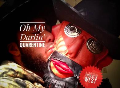 Oh My Darlin' Quarentine, 2020